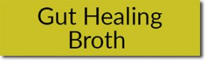 Gut Healing Broth
